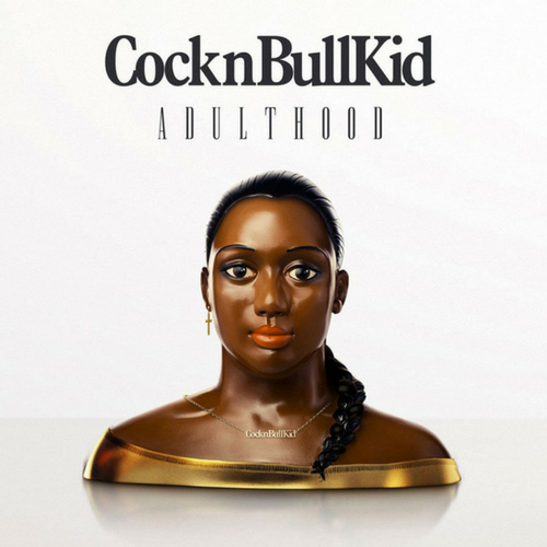2011 CocknBullKid Adulthood (produced by Liam Howe)