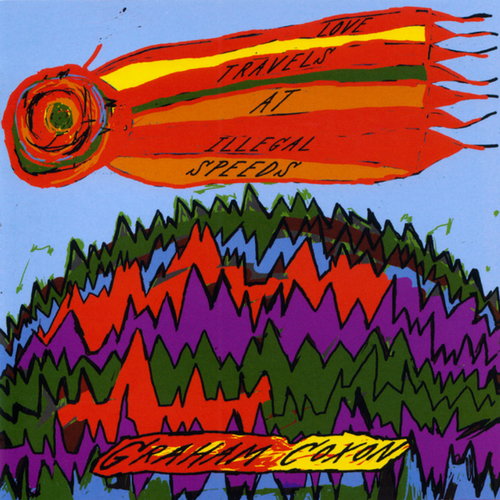 2006 Graham Coxon Love Travels At Illegal Speeds (produced by Stephen Street)