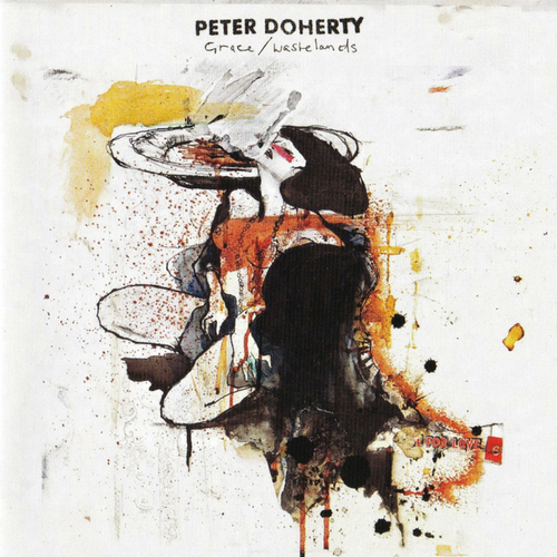 2009 Pete Doherty Grace/Wastelands (produced by Stephen Street)