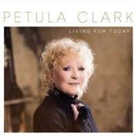 2017 Petula Clark - Living for Today