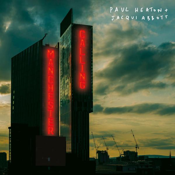 Jacqui Abbott and Paul Heaton - Manchester Calling